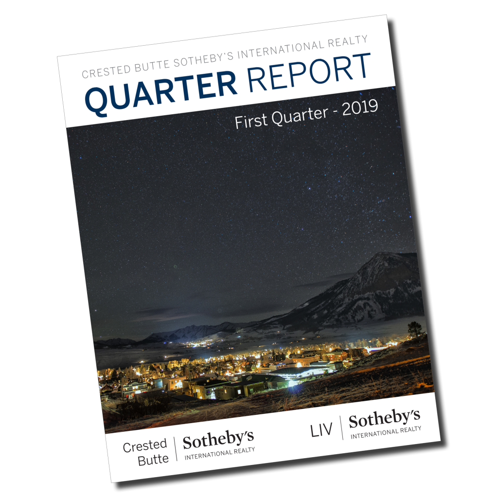 Q1 19 Quarter Report Crested Butte Real Estate