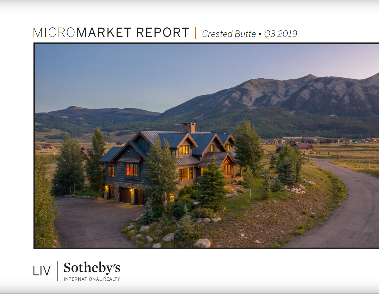 Q3 2019 Micro Market Report Crested Butte Real Estate