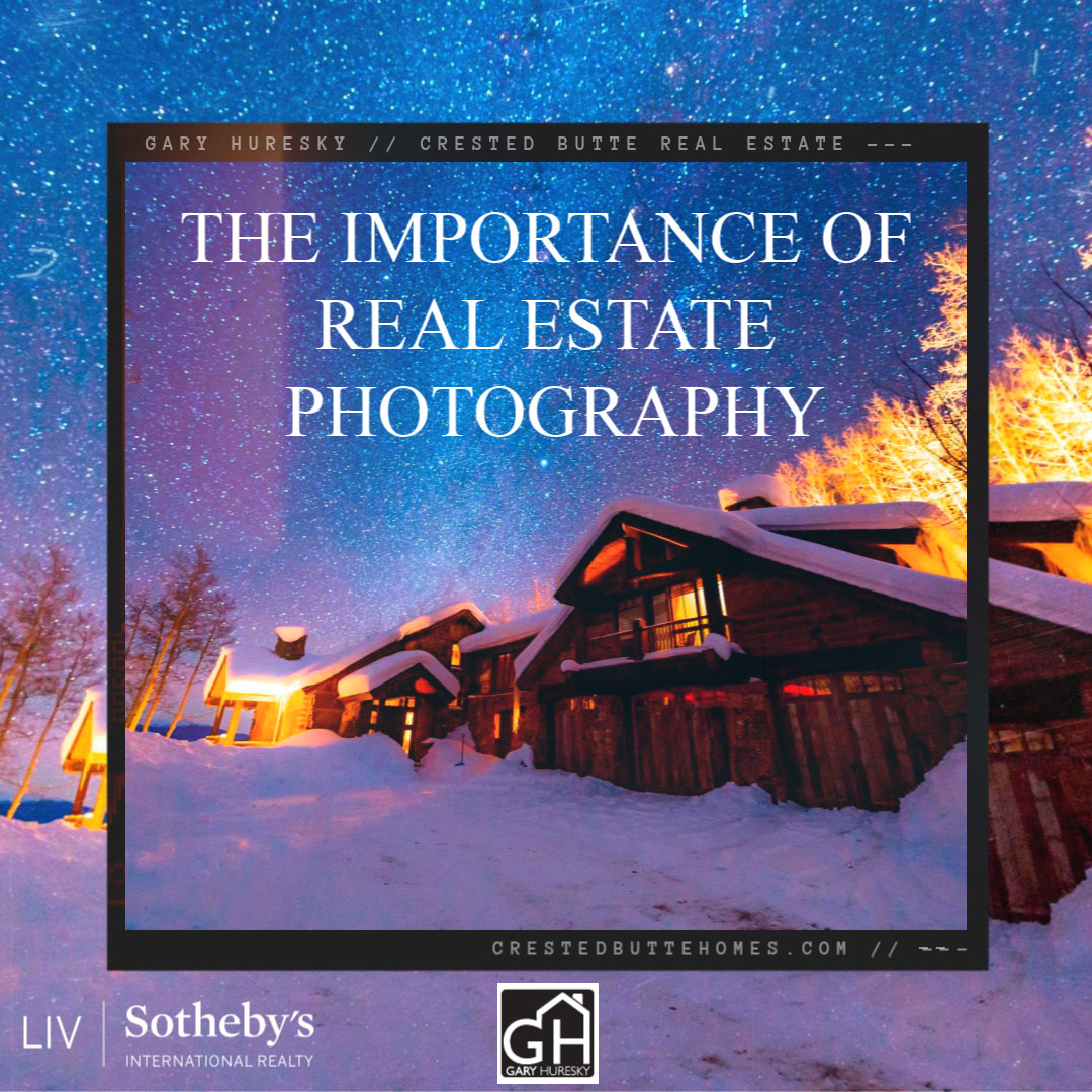 Importance-of-Real-Estate-Photography-Crested-Butte-Real-Estate-jpg