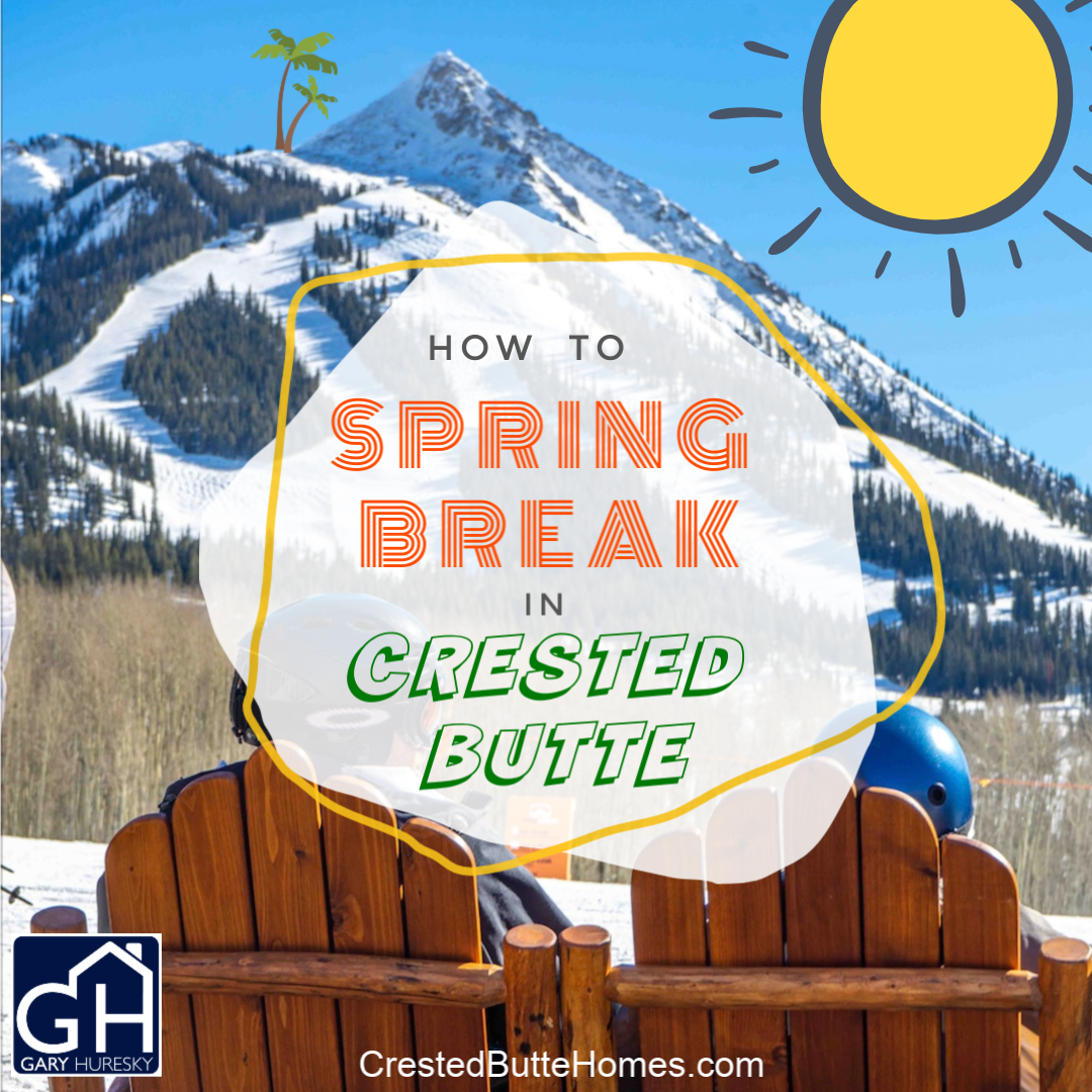Crested Butte Spring Break